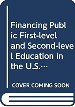 Financing Public First-level and Second-level Education in the U.S.A. (Financing educational systems: specific case studies) 9280310534 Book Cover
