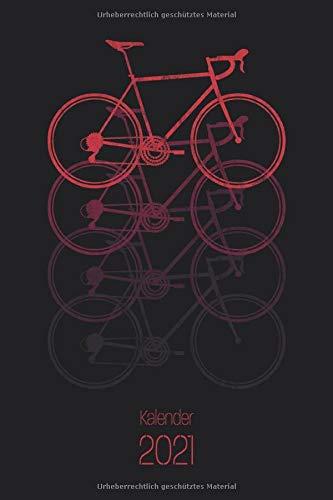Kalender 2021: Rennrad Kalender 2021 Terminkalender, Wochenplaner, Wochenkalender, Organizer für das Jahr 2021 als kleines Fahrrad Geschenk für Radfahrer, Fahrradfahrer und Rennradfahrer