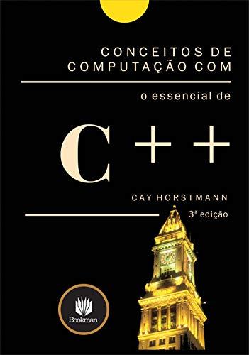 Conceitos de Computação com o Essencial de C++