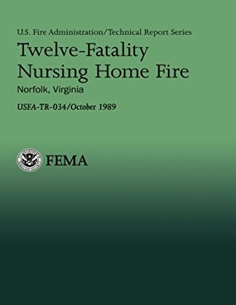 Twelve: Fatality Nursing Home Fire