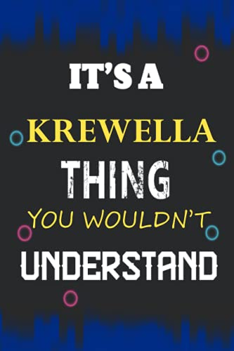 It's a Krewella Thing you wouldn't understand: Lined Notebook for Krewella Names / Diary / Birthday Gift for Krewella