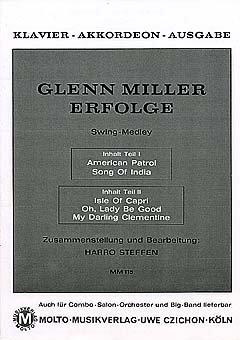 GLENN MILLER ERVOLGE - gearrangeerd voor piano [noten / Sheetmusic] Componis: MILLER GLENN
