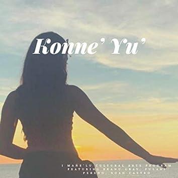 Konne' Yu' (feat. Keanu Gray, Pulani Peredo & Noah Castro)