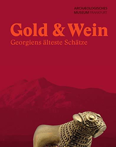 Gold & Wein: Georgiens älteste Schätze