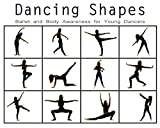 Dancing Shapes: Ballet and Body Awareness for Young Dancers