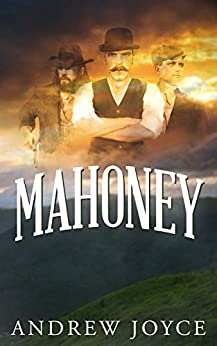 Mahoney: A Novel by [Andrew Joyce]