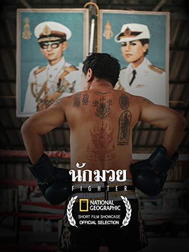 Fighter: The Legend of a Muay Thai Boxer