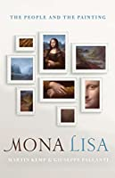 Mona Lisa: The People and the Painting