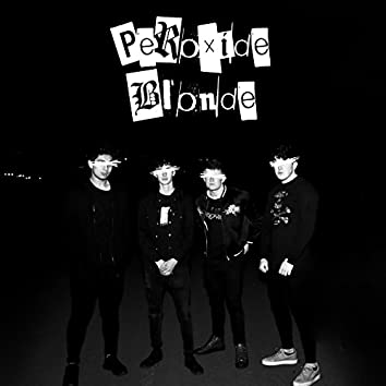 Peroxide Blonde - EP