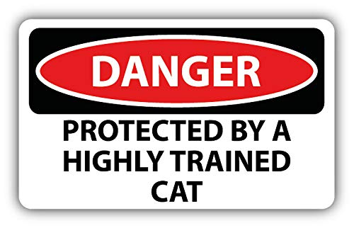 10cm! Klebe-Folie Wetterfest Made-IN-Germany Danger Caution Achtung Vorsicht Protected Highly Trained cat Katze Zeichen G26 UV&Waschanlagenfest Auto-Aufkleber Sticker Decal