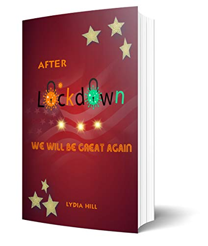 AFTER LOCKDOWN WE WILL BE GREAT AGAIN: Happy new year notebook,American flag and stars icon background notebook,6 x9 in, 160 pages,softcover,May 10, 2020 (English Edition)
