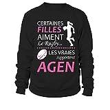 TEEZILY Sweatshirt Certaines Filles Aiment Le Rugby… Les Vraies supportent Agen - Noir - XL
