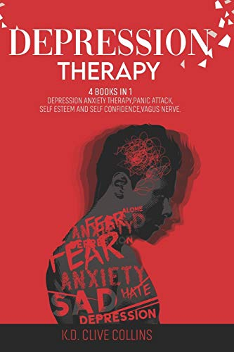 depression therapy: 4 books in 1: Depression anxiety therapy ,Panic attack ,Self esteem and self confidence ,Vagus nerve .