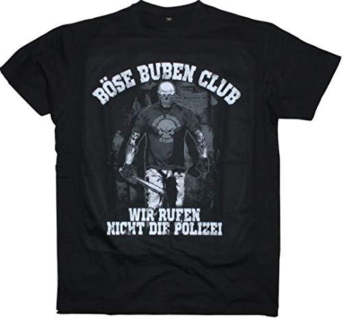 Böse Buben Club Shirt - Wir rufen Nicht die Polizei (XXL)