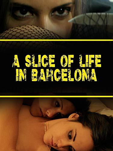 A Slice of Life in Barcelona