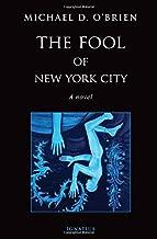 The Fool of New York City: A Novel