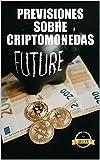 Previsiones sobre criptomonedas: Claves, tendencias y análisis futuros sobre Ethereum, Dogecoin, XDAI, VeChain y muchas más criptomonedas
