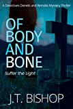 Of Body and Bone: A Suspenseful Hunt for a Missing Child Paranormal Thriller (Detectives Daniels and Remalla Book 3) (English Edition)
