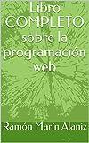Libro COMPLETO sobre la programación web