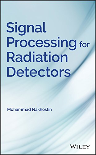 Signal Processing for Radiation Detectors (English Edition)