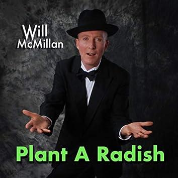 Plant a Radish (feat. Doug Hammer)