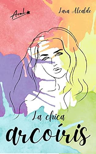 La chica arcoíris de Lara Alcalde