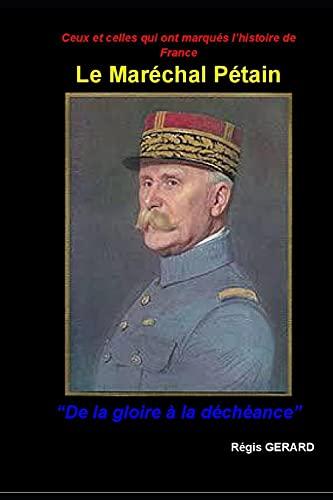 Le maréchal Pétain 'De la gloire à la déchéance': Ceux et celles qui ont fait l'histoire de France