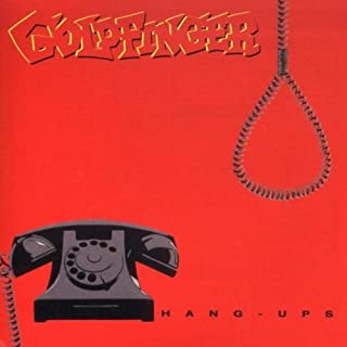 Hang Ups by Goldfinger