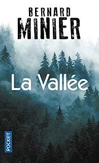 La Vallée par Bernard Minier