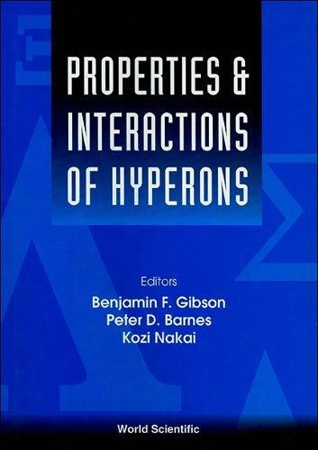 Properties & Interactions of Hyperons