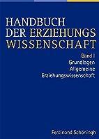 Handbuch der Erziehungswissenschaft. Herausgegeben im Auftra