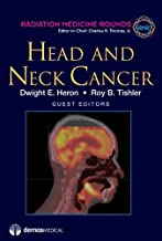 Head and Neck Cancer (Radiation Medicine Rounds Volume 2 Issue 2) (2011-08-29)