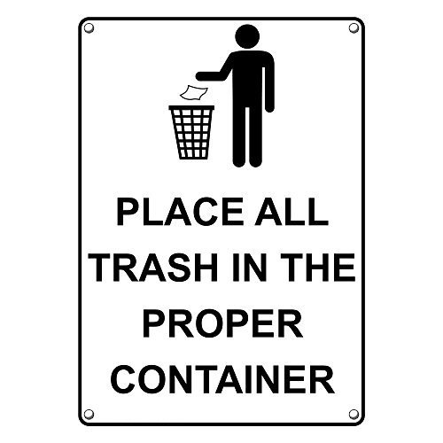 Weatherproof Plastic Vertical Place All Trash in The Proper Container Sign with English Text and Symbol