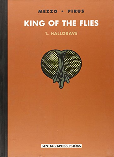 King of the Flies Volume 1: Hallorave