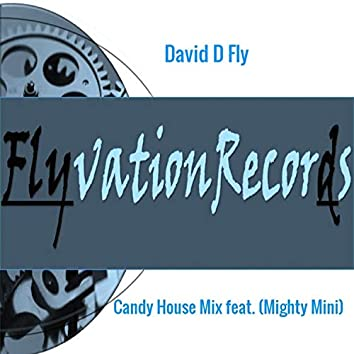 Candy House Mix (feat. Mighty Mini)