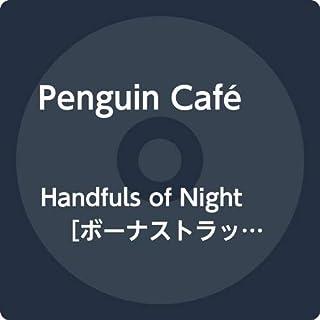 Handfuls of Night [ボーナストラックのダウンロード・コードつき]