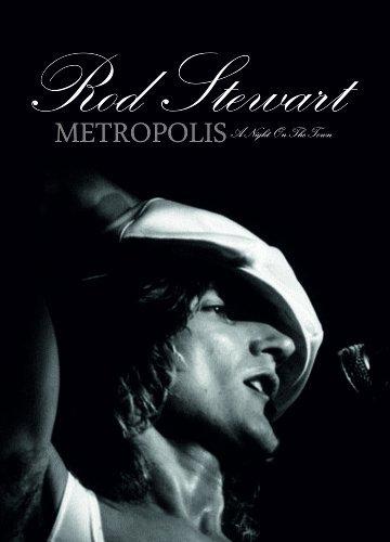 Rod Stewart - Metropolis - A Night On The Town