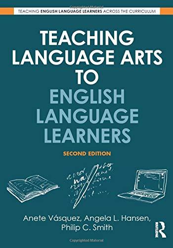 Teaching Language Arts to English Language Learners (Teaching English Language Learners Across the Curriculum)