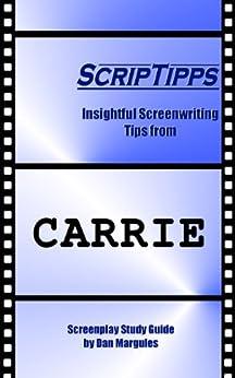 ScripTipps: Carrie by [Dan Margules]