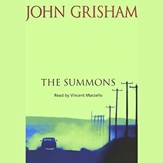 The Summons                   By:                                                                                                                                 John Grisham                               Narrated by:                                                                                                                                 Vincent Marzello                      Length: 9 hrs and 46 mins     37 ratings     Overall 3.9