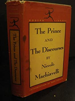 Hardcover The Prince and The Discourses, (The Modern library of the world's best books, 65.3) Book
