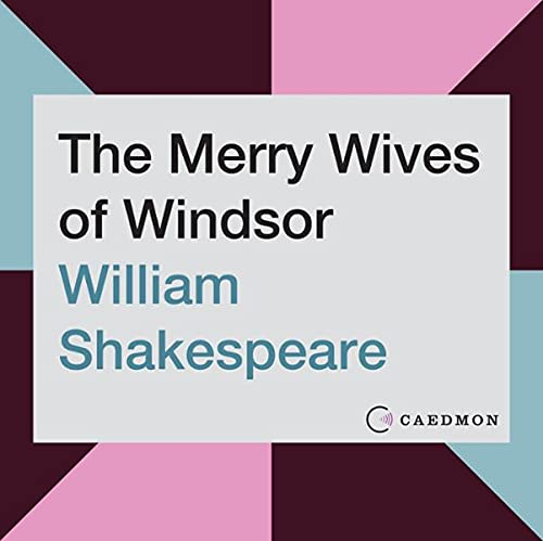 The Merry Wives of Windsor Audiobook By William Shakespeare cover art