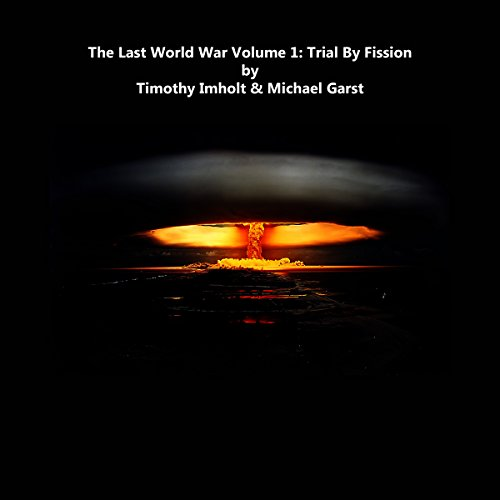 Trial by Fission cover art