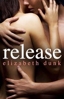 Release by [Elizabeth Dunk]
