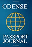 Odense Passport Journal: Blank Lined Odense (Denmark) Travel Journal/Notebook/Diary - Great Gift/Present/Souvenir for Travelers