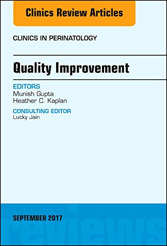 Compare Textbook Prices for Quality Improvement, An Issue of Clinics in Perinatology Volume 44-3 The Clinics: Internal Medicine, Volume 44-3 1 Edition ISBN 9780323545648 by Gupta MD, Munish,Kaplan MD  MSCE, Heather C.