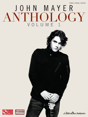 John Mayer Anthology - Volume 1 Songbook (Piano/Vocal/guitar) (English Edition)