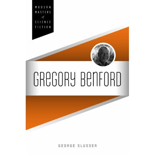 Gregory Benford (Modern Masters of Science Fiction)