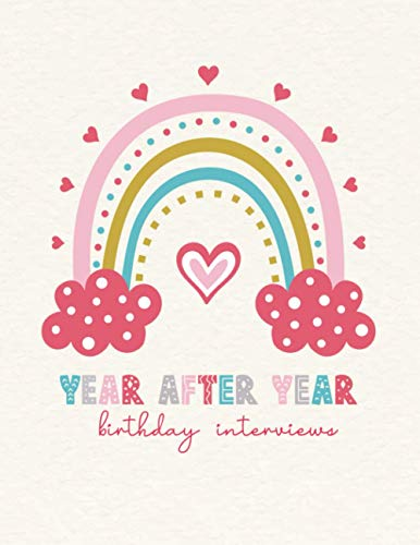Year after Year - Birthday Interviews: Sweet memory book of your daughter...