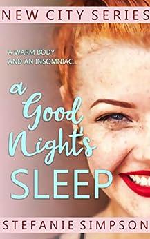 A Good Night's Sleep (New City Series Book 1) by [Stefanie Simpson]